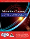 Critical Care Transport Core Curriculum