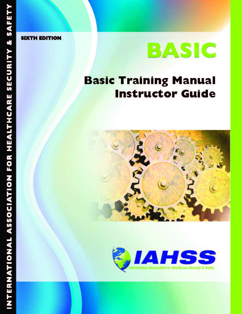 basic training manual for healthcare security officers 6th edition usa