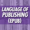 The Language of Publishing (EPUB File)