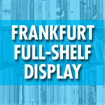 Frankfurt Book Fair - Full-Shelf Display (Deadline: 09/13/19)