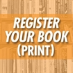 Register Your Book (Print Book)