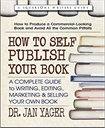 How to Self-Publish Your Book (Print Book)