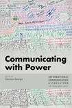 ICA Themebook: Communicating with Power