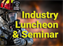 July Firefighter Award Industry Luncheon & Seminar