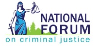 National Forum on Criminal Justice
