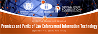 Executive Leadership Seminar: Promises and Perils of Law Enforcement Information Technology