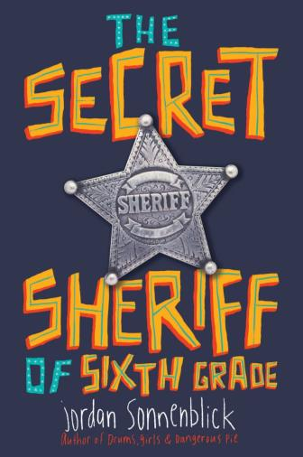 The Secret Sheriff of Sixth Grade book cover