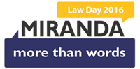 TEACHERS ONLY:  Law Day 2016: Miranda, More Than Words