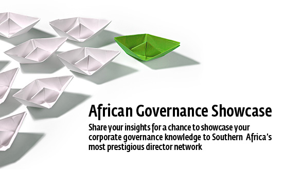African Governance Showcase. Share your insights for a chance to showcase your corporate governance knowledge to Southern Africas most prestigious director network