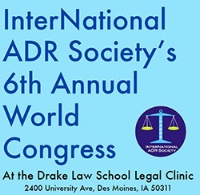 InterNational ADR Society's 6th Annual World Congress