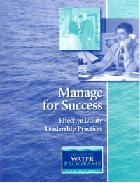 11/05/12 Manage for Success: Effective Utility Leadership Practices (Buffalo Grove, IL) IEPA#5219