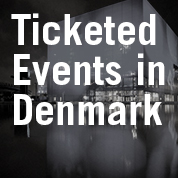 Ticketed Events in Denmark