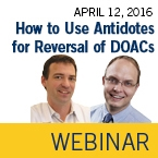 ISTH Academy Webinar: How to Use Antidotes for the Reversal of DOACs