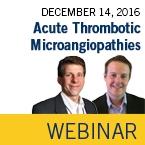 ISTH Academy Webinar: Acute Thrombotic Microangiopathies