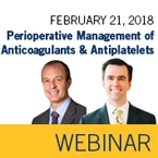 ISTH Webinar: Perioperative Management of Patients Receiving Anticoagulant and Antiplatelet Drugs