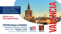ISTH Workshop on Platelets in Valencia, Spain