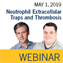 ISTH Webinar: Neutrophil extracellular traps and thrombosis