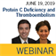 ISTH Webinar: Protein C Deficiency and Thromboembolism