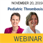 ISTH Webinar: Pediatric Thrombosis