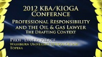 On Demand - Professional Responsibility & the Oil & Gas Lawyer: The Drafting Context