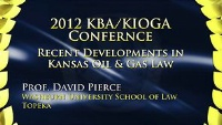 On Demand - Recent Developments in Kansas Oil & Gas Law