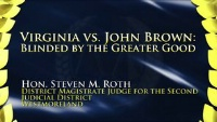 On Demand CLE - Virginia vs. John Brown: Blinded by the Greater Good (Ethics)