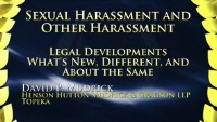 On Demand CLE - Sexual Harassment and Other Harassment—Legal Developments