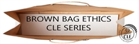 2018 Brown Bag Ethics Series: Communication, Competence & Confidentiality