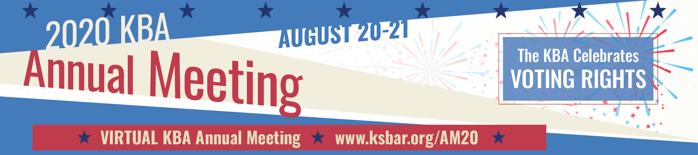 Save the Date for VIRTUAL KBA Annual Meeting. August 20-21, 2020