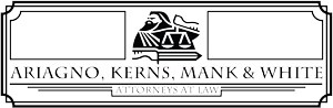 Warrior Lawyers • Ariagno, Kerns, Mank & White, L.L.C. • Attorneys at Law