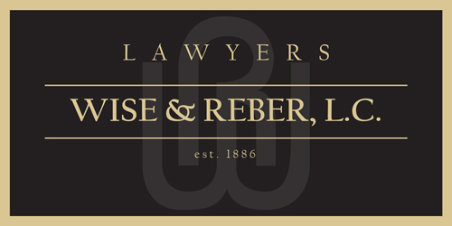 Lawyers Wise & Reber, L.C. • Est. 1886
