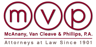 McAnany, Van Cleave & Phillips, P.A. • Attorneys at Law since 1901