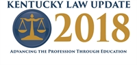 2018 Kentucky Law Update (Pikeville)