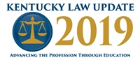 2019 Kentucky Law Update (Louisville)