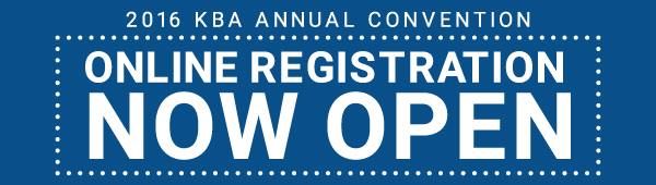 2016 KBA Annual Convention Online Registration Now Open