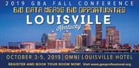 2019 GBA Fall Conference: Big Data Means Big Opportunities