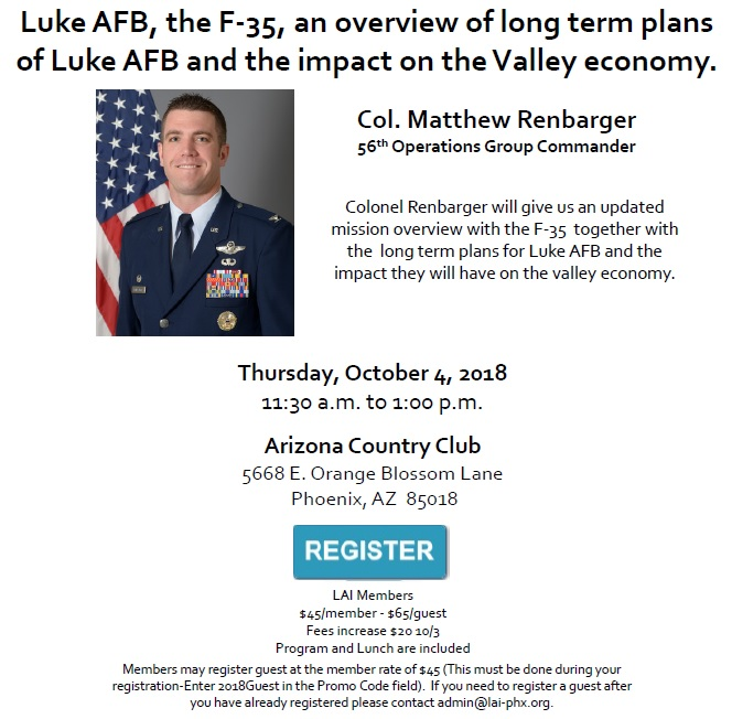 Luke AFB, the F-35, an Overview of Long Term Plans and the Impact on the Valley Economy @ Arizona Country Club | Phoenix | Arizona | United States