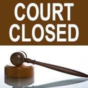 Holiday - Courthouse CLOSED