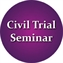 2019 Civil Trial & Appeals Seminar