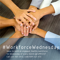 Workforce Wednesday - Healthcare Employee Engagement and Recognition in the 21st Century