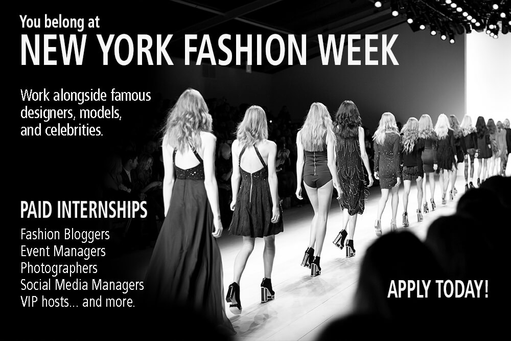 You Are Absolutely Fabulous Belong At Fashion Week Join The Psfw Team Of Event Producers As A Paid Show Production Intern