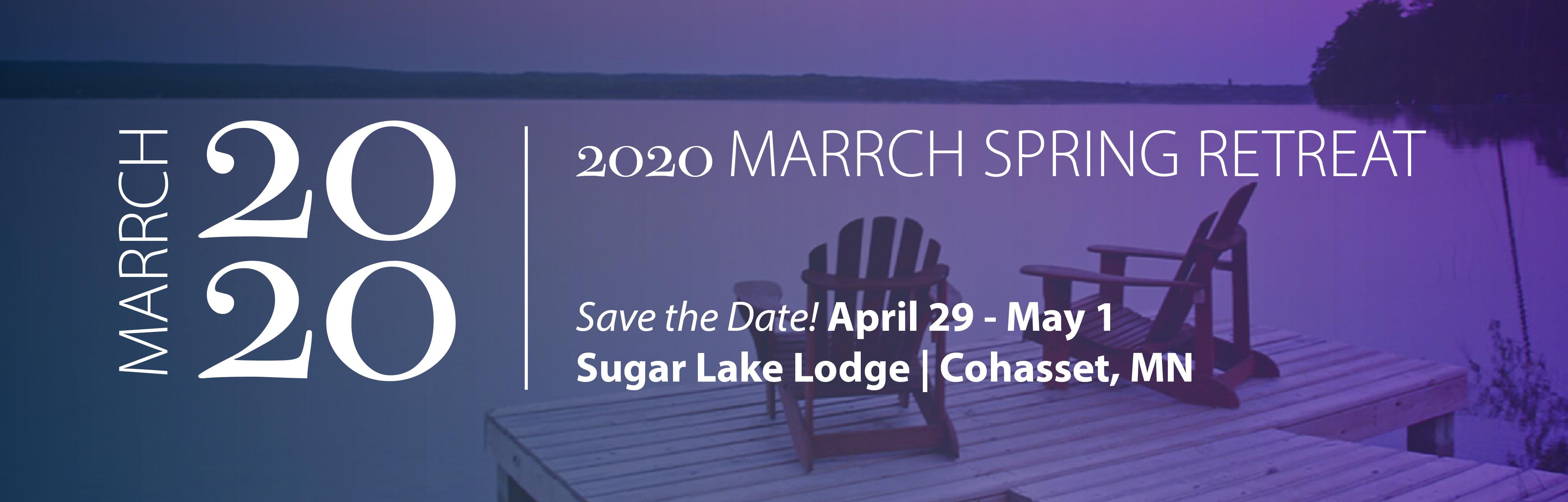 MARRCH Spring Retreat