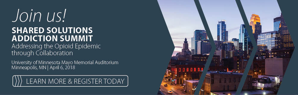 Shared Solutions Addiction Summit Minnesota Association Of