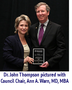 Dr. John Thompson pictured with Council Chair, Ann A. Warn, MD, MBA