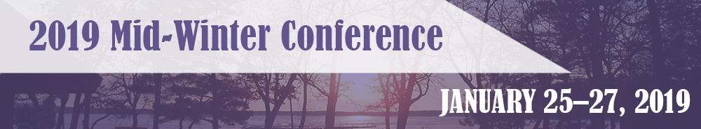 2019 Mid-Winter Conference January 25-27, 2019