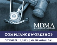 MDMA 2013 Compliance Workshop
