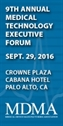 MDMA 2016 Medical Technology Executive Forum