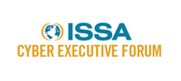 February 2020 ISSA Cyber Executive Forum San Francisco, CA