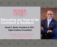 MOBB United Monthly Webinar: Educating our Sons to Be Confident & Resilient