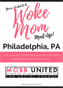 Woke Mom Meet-Up - Philadelphia, PA